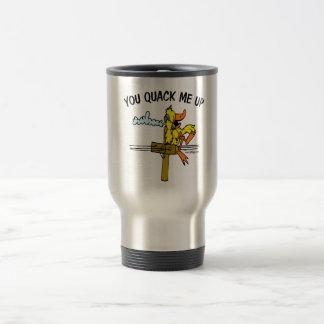 You Quack Me Up Travel Mug