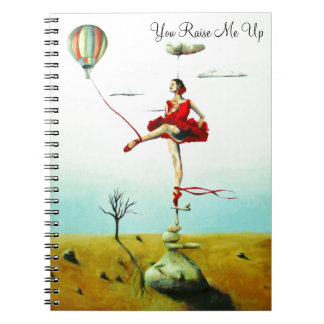 You Raise Me Up Notebook
