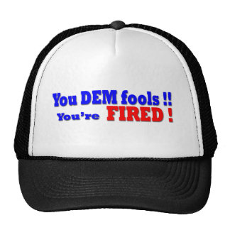 You re FIRED Hats