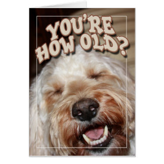 You re How Old Greeting Cards