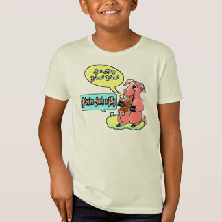 You're Such a Pig Tee Shirts