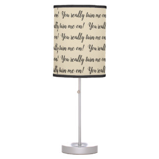 You Really Turn Me On, Valentine, Black and Tan Table Lamp