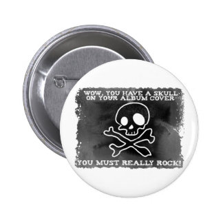 You Rock 2 Inch Round Button