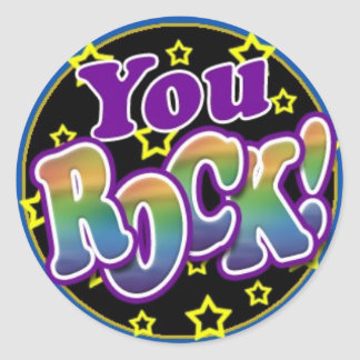 You Rock! Classic Round Sticker