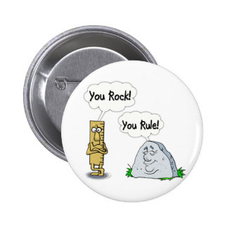 You Rock, You Rule 2 Inch Round Button