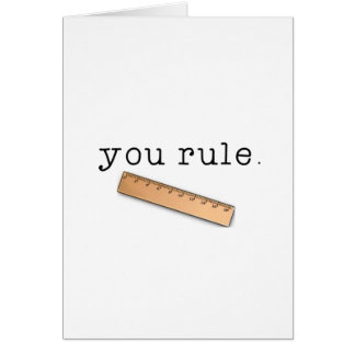 You Rule Card