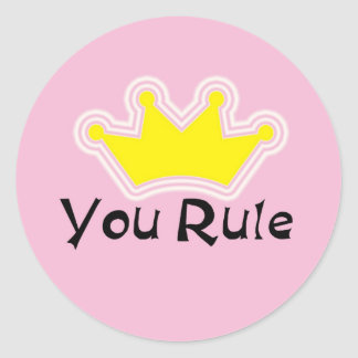 You Rule Round Sticker