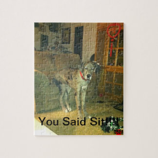 You Said Sit!!!! Jigsaw Puzzle