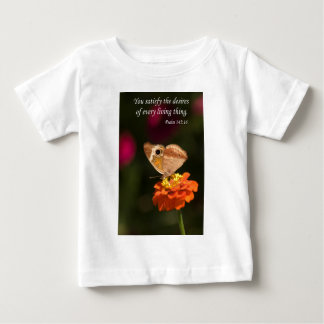 you satisfy the desires of every living thing baby T-Shirt