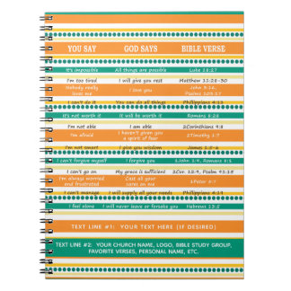 YOU SAY GOD SAYS, Hope and Optimistic Scriptures Spiral Notebook