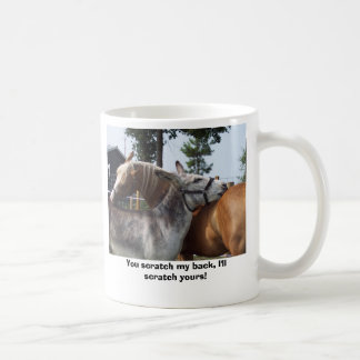 You scratch my back, I'll scratch yours! Coffee Mug