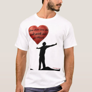 You shall love the lord white T-Shirt. T-Shirt