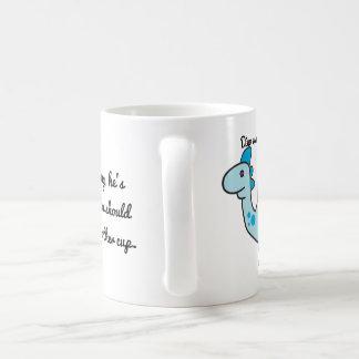 You should drink more coffee coffee mug