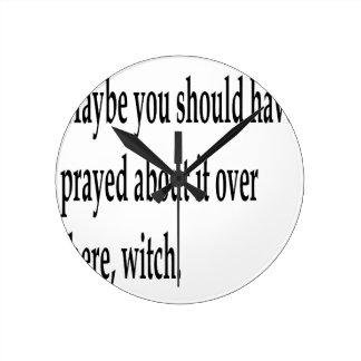 You Should Have Prayed 2 Clocks