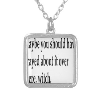 You Should Have Prayed 2 Silver Plated Necklace