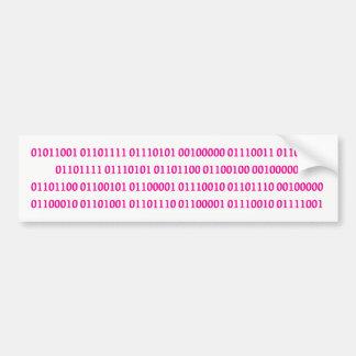 You should learn binary bumper sticker