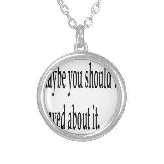 You Should've Prayed Silver Plated Necklace
