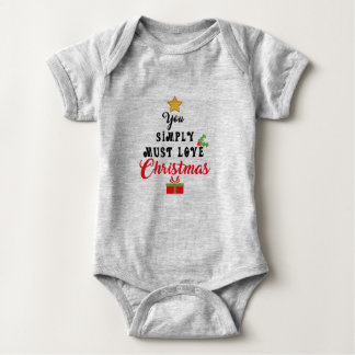 You Simply Must Love Christmas Baby Bodysuit
