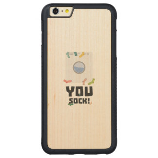 You Sock Funny Slogan Zwq53 Carved® Maple iPhone 6 Plus Bumper Case