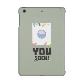 You Sock Funny Slogan Zwq53 iPad Mini Cases