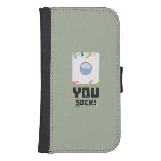 You Sock Funny Slogan Zwq53 Samsung S4 Wallet Case