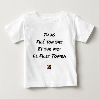 YOU SPUN YOUR BOTTOM, AND ON ME THE NET FELL BABY T-Shirt