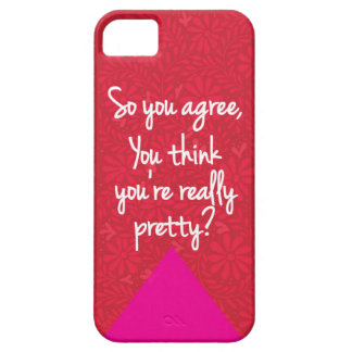 You think you're really pretty, Mean Girls iPhone iPhone 5 Covers
