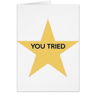 You Tried Card