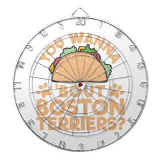 You Wanna Taco Bout Boston Terriers? Dartboard