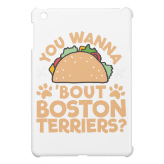 You Wanna Taco Bout Boston Terriers? iPad Mini Cover
