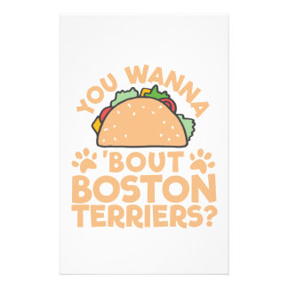 You Wanna Taco Bout Boston Terriers? Stationery Paper
