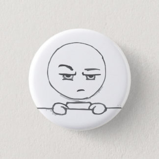 You want me to what? @frenchtoastly 1 inch round button
