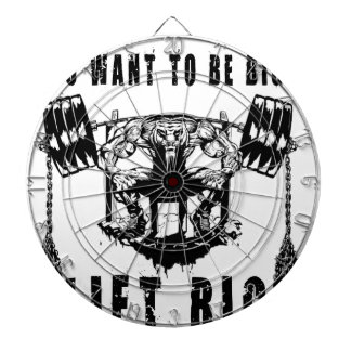 YOU WANT TO BE BIG lift and gym Dartboard