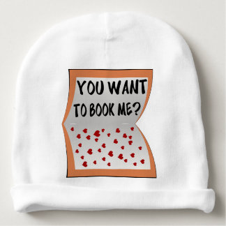 You want to book me? baby beanie