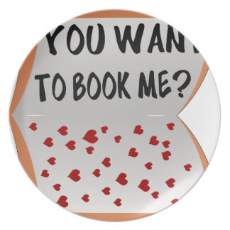 You want to book me? plate