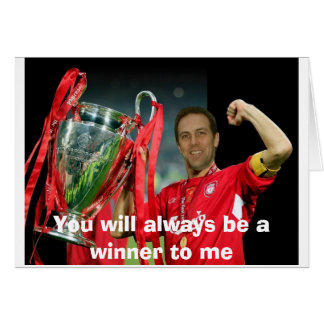 You will always be a winner to me card