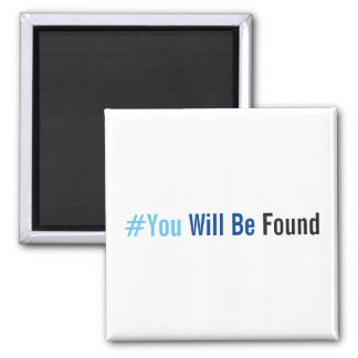 You Will Be Found Magnet