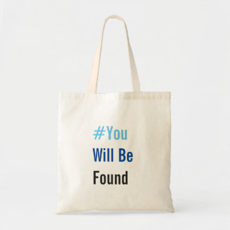 You Will Be Found Tote Bag