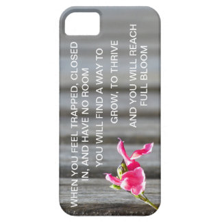 YOU WILL FIND A WAY TO BLOOM iPhone 5 CASE
