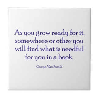 You Will Find What Is Needful For You In A Book Tile
