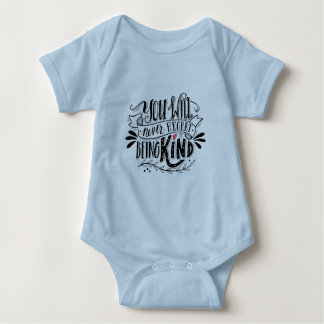 You will never regret being kind BABY OUTFIT ONSIE Baby Bodysuit