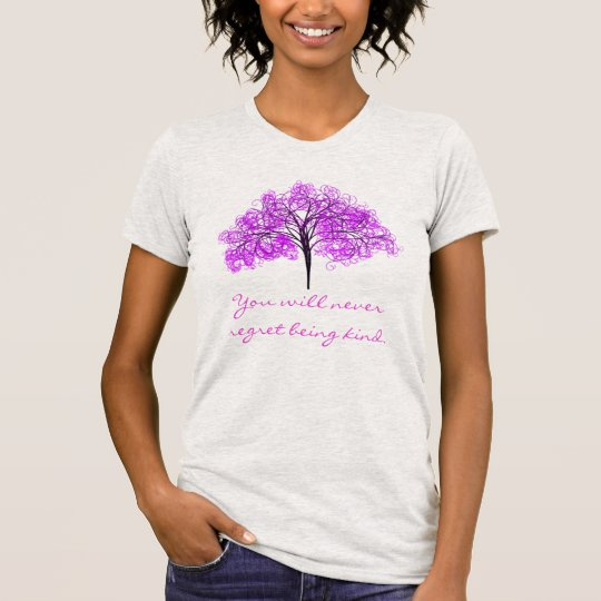 """""""You Will Never Regret Being Kind"""" & Lavender Tree T-Shirt"""