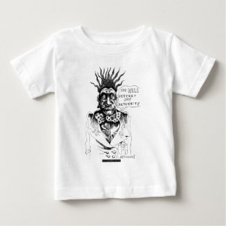 You will respect my authority baby T-Shirt