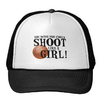You wish you could shoot like a girl! mesh hats