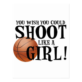 You wish you could shoot like a girl! postcards