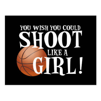 You wish you could shoot like a girl! postcard