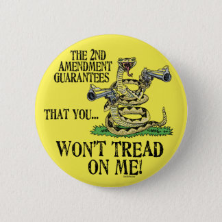 You Won't Tread on Me 2 Inch Round Button