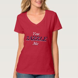 You Zazzle Me (dark) T Shirts
