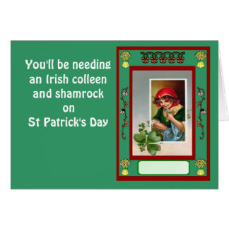 You'll be needing an Irish colleen and shamrock Card