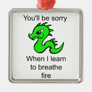 Youll be sorry - baby dragon Silver-Colored square ornament